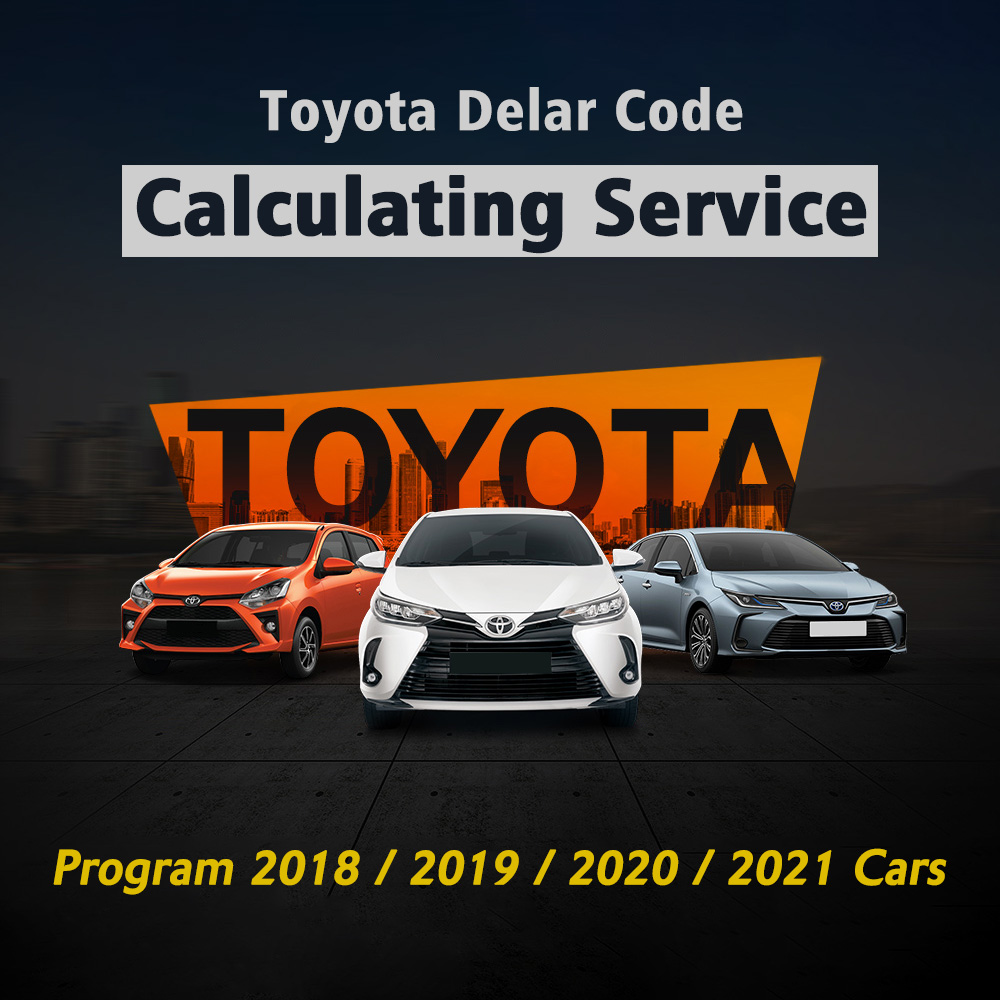 Toyota Delar Code Calculating Service to Program 2018 2019 2020 2021 Cars