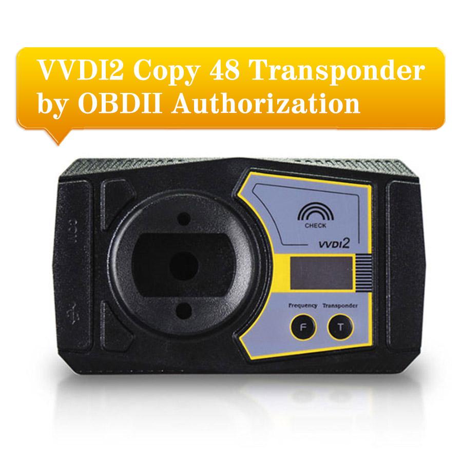 48 Transponder Chip OBD2 Clone Function Activation Service for VVDI2